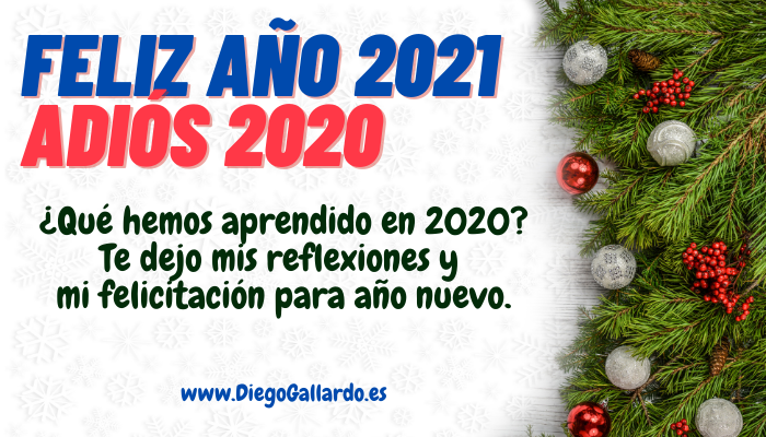 FELIZ AÑO NUEVO 2021, Adiós 2020
